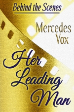 Her Leading Man - A Behind the Scenes Novel