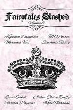 Fairytales Slashed, Volume 8